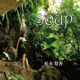 Soup / 松本梨香